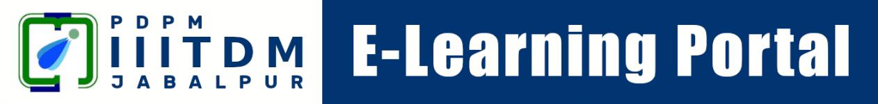 PDPM IIITDMJ E-Learning Portal